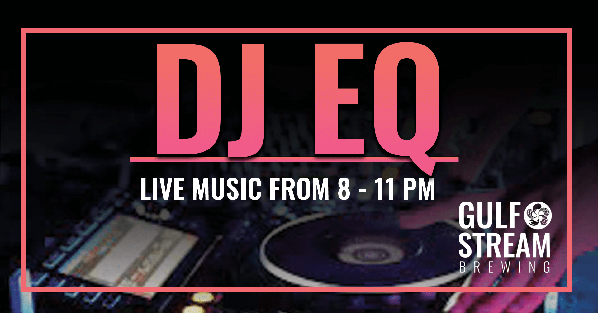 Live Music by DJ EQ every other Friday at the brewery