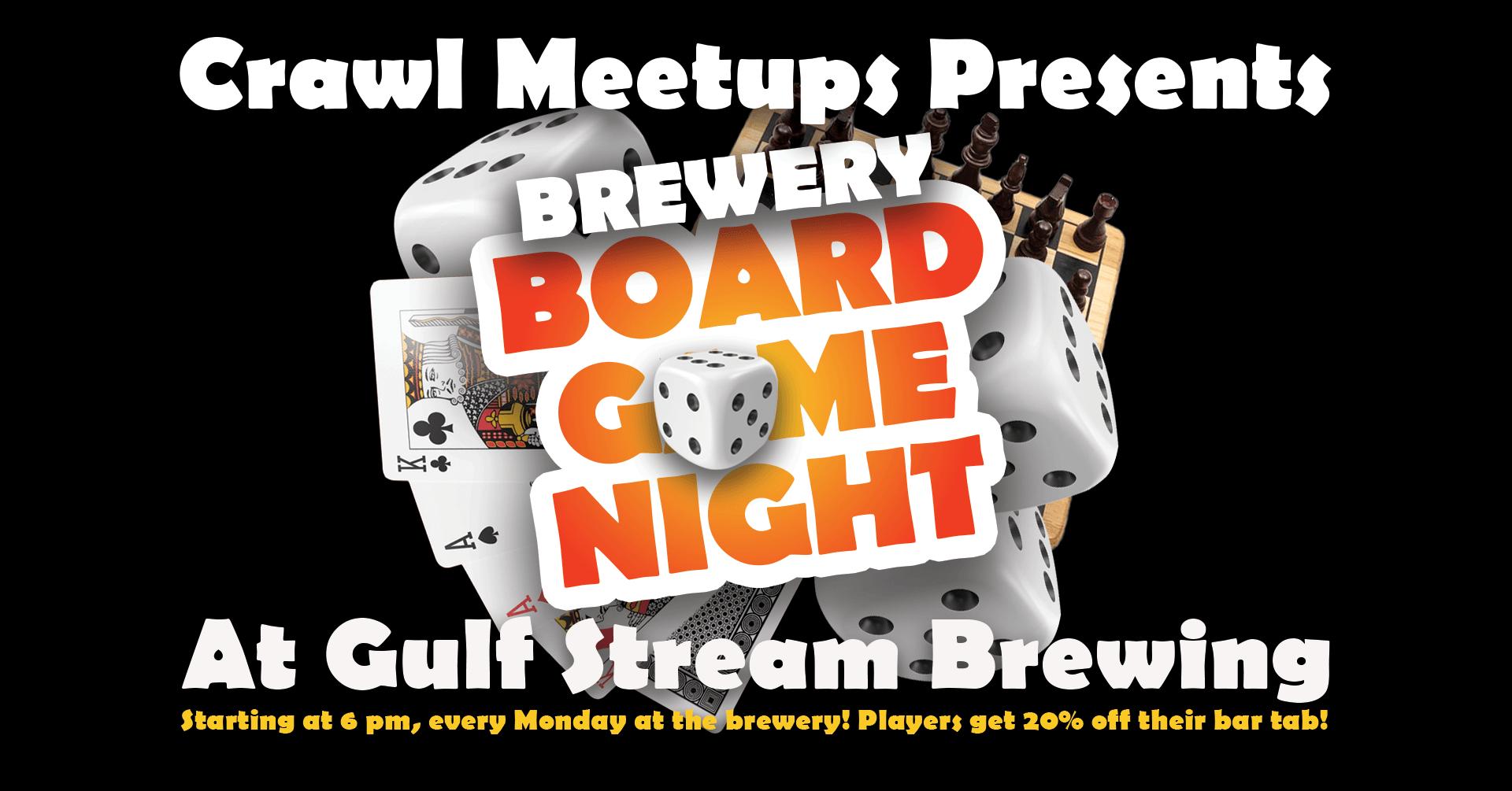 Board Game Night every Monday at Gulf Stream Brewing Company!